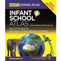 Philip's Infant School Atlas : For 5-7 year olds