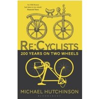 Re:Cyclists : 200 Years on Two Wheels