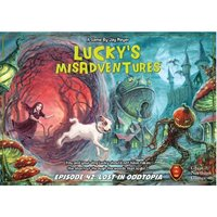 Lucky's Misadventures - Episode 42: Lost in Oddtopia (Stand Alone Game)