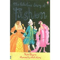 The Fabulous Story Of Fashion by Katie Daynes (Hardback, 2006)