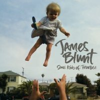 James Blunt Some Kind Of Trouble CD