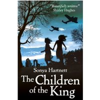 The Children of the King by Sonya Hartnett (Paperback, 2014)