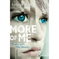 More of Me by Kathryn Evans (Paperback, 2016)