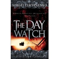 The Day Watch: (Night Watch 2) by Vladimir Vasiliev, Sergei Lukyanenko (Paperback, 2008)