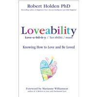 Loveability : Knowing How to Love and Be Loved