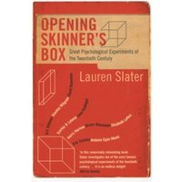 Opening Skinner's Box : Great Psychological Experiments of the Twentieth Century