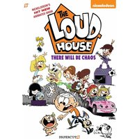 Loudhouse 1: There Will Be Chaos Hardcover