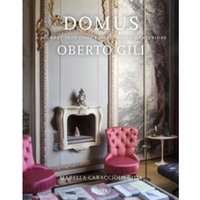 Domus : A Journey Into Italy's Most Creative Interiors