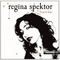 Regina Spektor - Begin To Hope CD