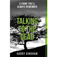 Talking to the Dead : Fiona Griffiths Crime Thriller Series Book 1