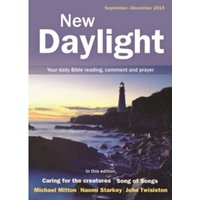 New Daylight September - December 2015 : Your Daily Bible Reading, Comment and Prayer