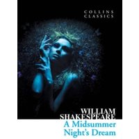 A Midsummer Night's Dream (Collins Classics) Paperback
