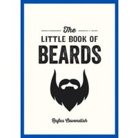 The Little Book of Beards by Rufus Cavendish (Paperback, 2014)