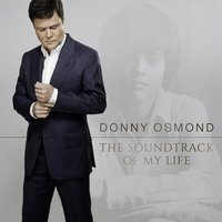 Image of Donny Osmond - The Soundtrack Of My Life CD
