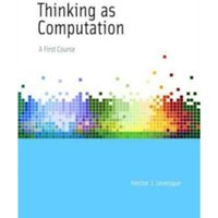 Thinking as Computation : A First Course