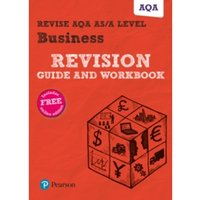 Revise AQA AS/A level Business Revision Guide and Workbook : (with free online edition)