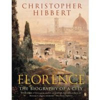 Florence: The Biography of a City by Christopher Hibbert (Paperback, 1994)