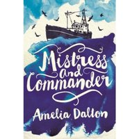 Mistress and Commander : High Jinks, High Seas and Highlanders