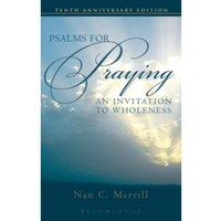 Psalms for Praying : An Invitation to Wholeness