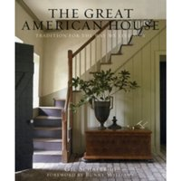 The Great American House : Tradition for the Way We Live Now