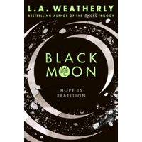 Black Moon by L. A. Weatherly (Paperback, 2017)