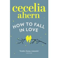 How to Fall in Love Paperback  / Softback