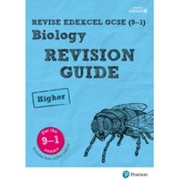 Revise Edexcel GCSE (9-1) Biology Higher Revision Guide: (with free online edition) by Susan Kearsey, Pauline Lowrie (Mixed...