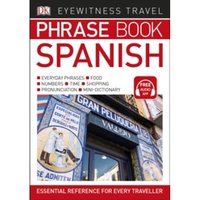 Eyewitness Travel Phrase Book Spanish: Essential Reference for Every Traveller by DK (Paperback, 2017)