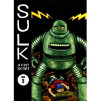Sulk Volume 3: Kind Of Strength Comes From Madness