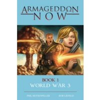 Armageddon Now: World War III Hardcover