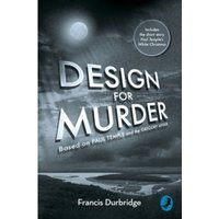 Design For Murder : Based on `Paul Temple and the Gregory Affair'