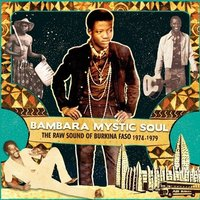 Various Artists - Bambara Mystic Soul - The Raw Sound Of Burkino Faso 1974-1979 Vinyl