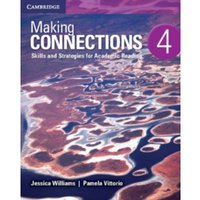 Making Connections Level 4 Student's Book : Skills and Strategies for Academic Reading