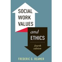 Social Work Values and Ethics by Frederic G. Reamer (Paperback, 2013)