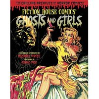 Ghosts & Girls Of Fiction House Hardcover
