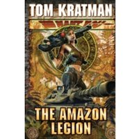 The Amazon Legion Hardcover