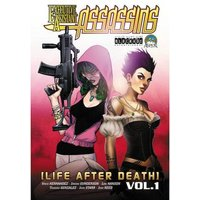 Executive Assistant: Assassins, Volume 1: Life After Death