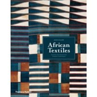 African Textiles : Colour and Creativity Across a Continent