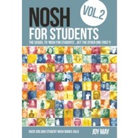 Nosh for Students : The Sequel to 'Nosh for Students'...Get the Other One First! Volume 2