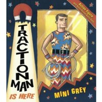 Traction Man Is Here by Mini Grey (Paperback, 2006)