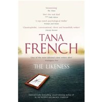 The Likeness: Dublin Murder Squad:  2 by Tana French (Paperback, 2009)