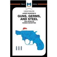 Guns, Germs & Steel : The Fate of Human Societies