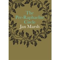 Pre-Raphealite Circle by Jan Marsh (Paperback, 2013)