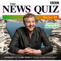 The News Quiz: Series 89 : Eight episodes of the BBC Radio 4 topical comedy panel show