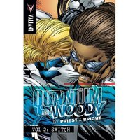 Quantum and Woody by Priest & Bright, Volume 2 Switch