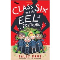 Class Six and the Eel of Fortune