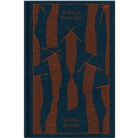 A Tale of Two Cities (Penguin Clothbound Classics) Hardcover