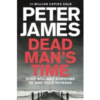 Dead Man's Time by Peter James (Paperback, 2014)