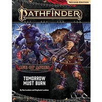 Pathfinder RPG Second Edition Adventure Path: Tomorrow Must Burn (Age of Ashes 3 of 6)