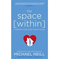 The Space Within : Finding Your Way Back Home